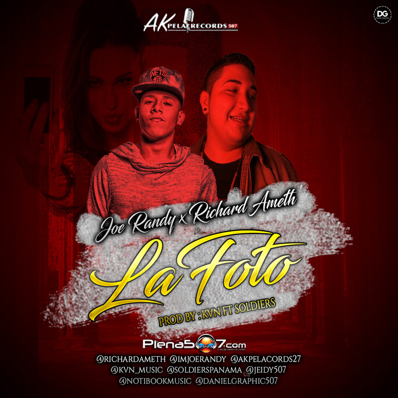 Joe Randy ft Richard Ameth - La Foto