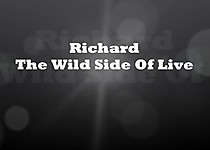 Richard   The Wild Side Of Life